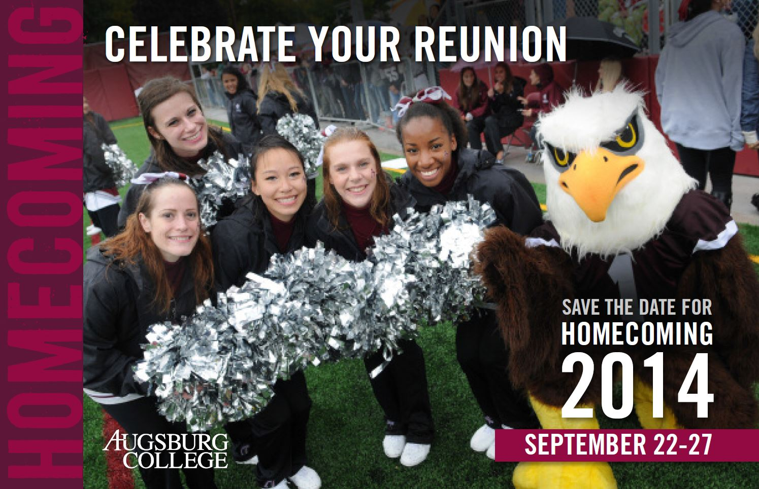 Celebrate your reunion. Save the date for Homecoming 2014, September 22-27