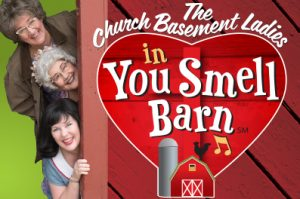 The Church Basement Ladies in You Smell Barn