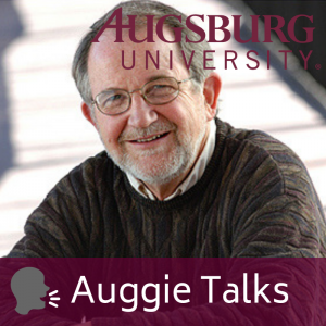 Auggie Talks with Dr. Garry Hesser