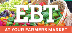 EBT at your Farmers Market