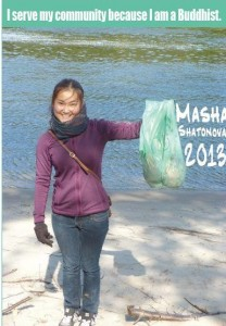"Masha, class of 2013: ""I serve my community because I am a Buddhist""."