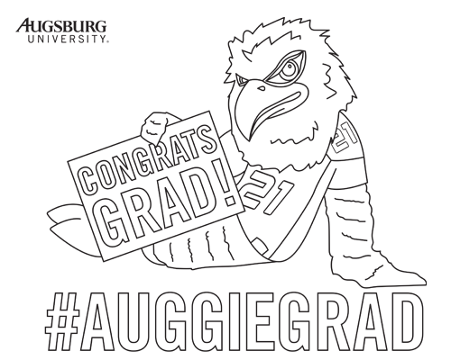 Auggie Eagle holding congrats grad! sign with #AuggieGrad underneath