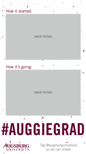 How it started: Box for Photo How it's going: Box for photo #AuggieGrad