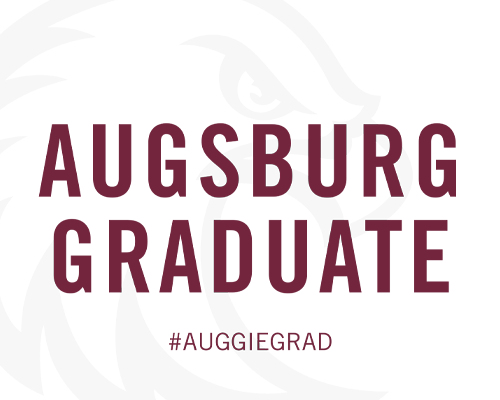 Augsburg Graduate #AuggieGrad with Eagle head in background