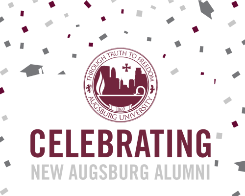 "Sign with Augsubrg seal and ""Celebrating New Augsburg Alumni"""