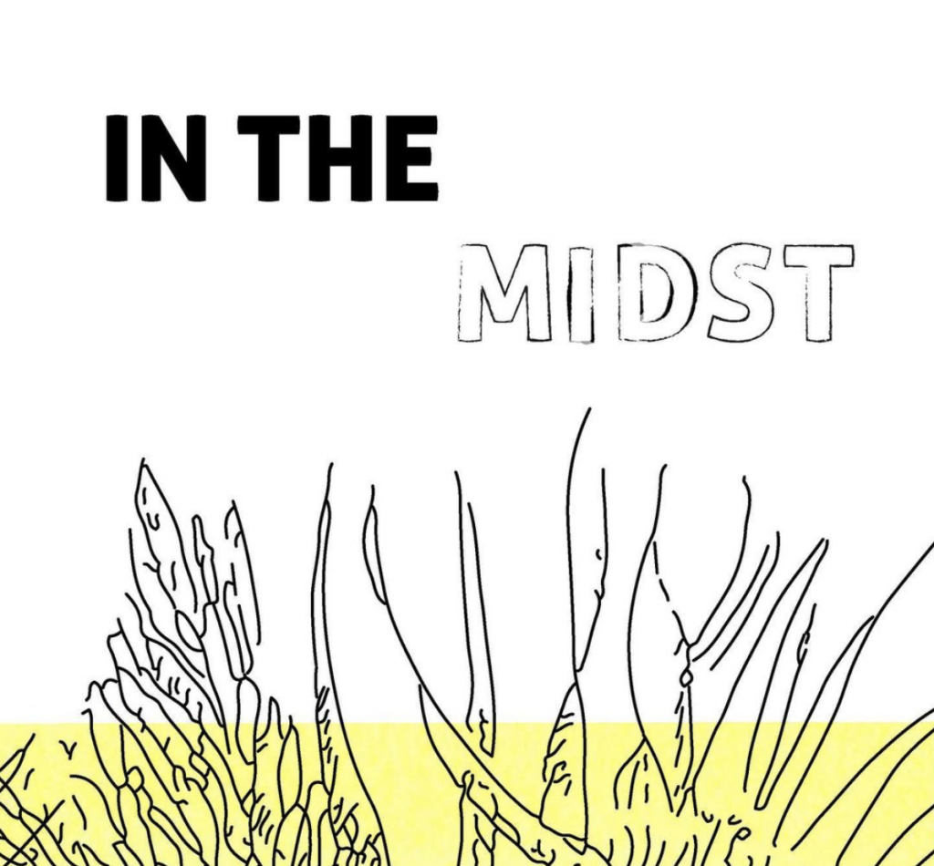 In The Midst