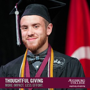 """Augsburg Graduate wearing cap and gown, adorned with cords and a medal, wearing a bow tie. A bar across the bottom bears text: """"Thoughtful Giving. More Impact. Less Effort. Augsburg College."""""""