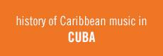 History of Caribbean Music in Cuba