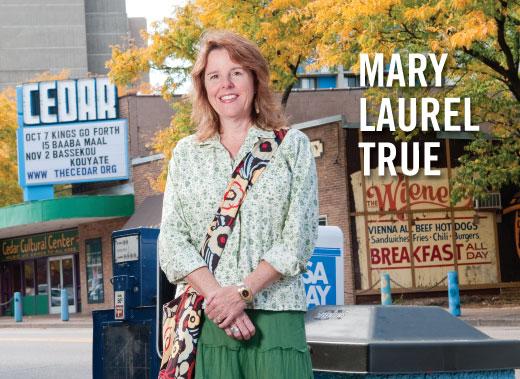 Neighborhood resource broker: Mary Laurel True