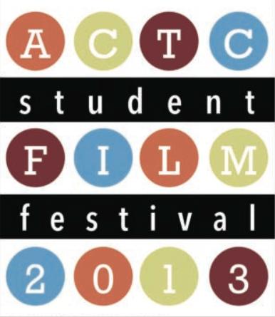 ACTC Student Film Festival 2013