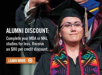 Alumni Discount: Complete your MBA or MAL studies for less. Receive an $80 per credit discount.