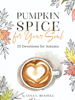 Book cover of Pumpkin Spice for Your Soul: 25 Devotions for Autumn.