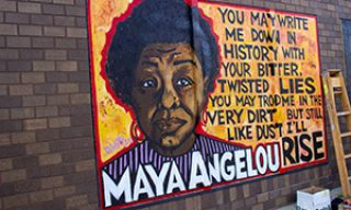 "Maya Angelou painting mural with quote ""You may write me down in history with your bitter twisted lies, trod me in the very dirt, but still like dust I'll rise."""