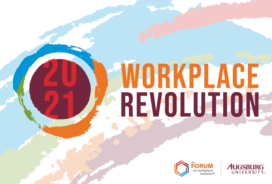 20–21 Workplace Revolution. The Forum for Workplace Inclusion and Augsburg University logos.