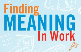 Finding meaning in work