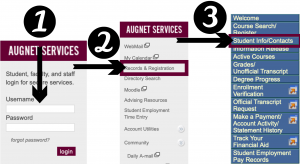 Step 1: Log into Augnet with your username and password. Step 2: Click on Records and Registration. Step 3: Click on Student Info/Contacts