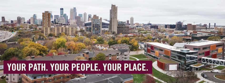Your Path. Your People. Your Place. printed over Minneapolis' skyline