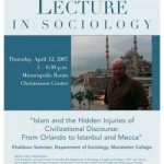 "Photo of the 2007 poster featuring Professor Khaldoun Samman from Macalester College speaking on ""Islam and the Hidden Injuries of Civilizational Discourse: From Orlando to Istanbul and Mecca."""