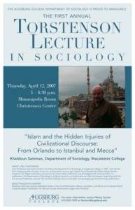 """Photo of the 2007 poster featuring Professor Khaldoun Samman from Macalester College speaking on """"Islam and the Hidden Injuries of Civilizational Discourse: From Orlando to Istanbul and Mecca."""""""