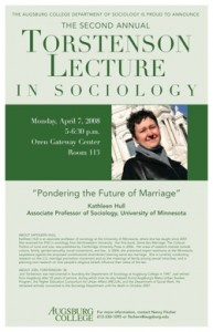 """Photo of the 2008 poster featuring Professor Kathleen Hull from the University of Minnesota speaking on """"Pondering the Future of Marriage."""""""