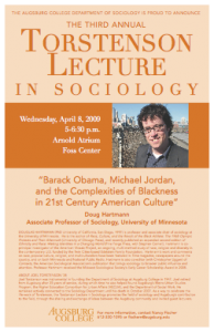 """Photo of the 2009 poster featuring Professor Doug Hartmann from the University of Minnesota speaking on """"Barack Obama, Michael Jordan, and the Complexities of Blackness in 21st Century American Culture."""""""