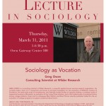 "Photo of the 2011 poster featuring Greg Owen, consulting scientist at Wilder Research speaking on ""Sociology as Vocation."""