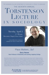 """Photo of the 2013 poster featuring Professor Garry Hesser of Augsburg speaking on """"Place Matters ... So?"""""""